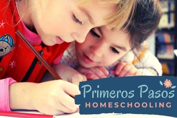 Homeschooling Primeros Pasos de Tere Garduza