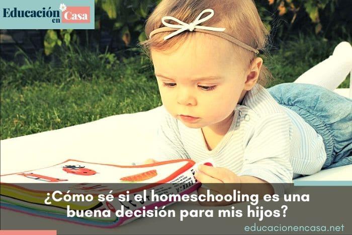 ¿Cómo sé si el homeschooling es una buena decisión para mis hijos?