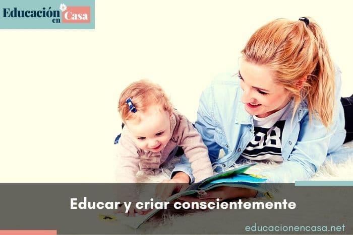 educar y criar conscientemente