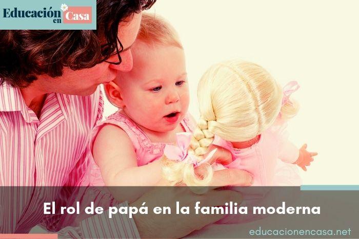 El rol de papá en la familia moderna