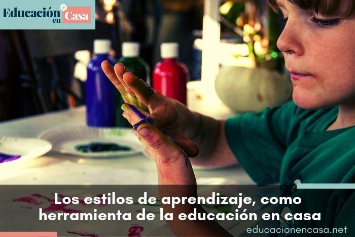 Los estilos de aprendizaje como herramienta de la educación en casa