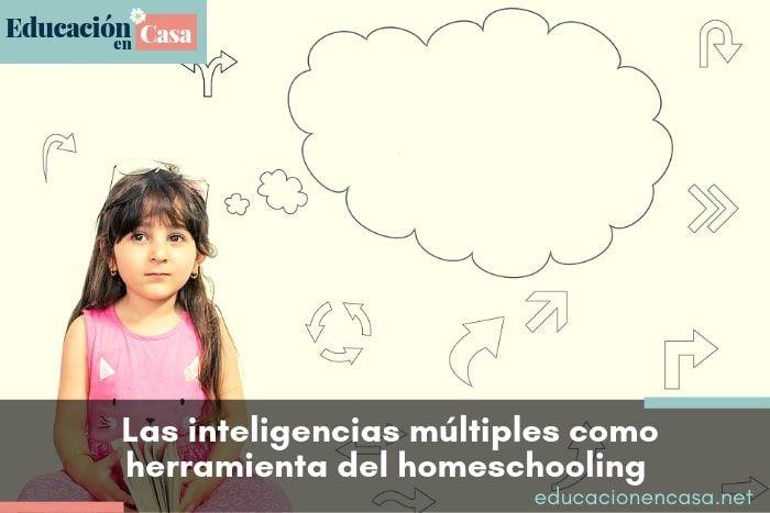 La teoría de las Inteligencias múltiples, una herramienta más para tu proceso de educar en casa
