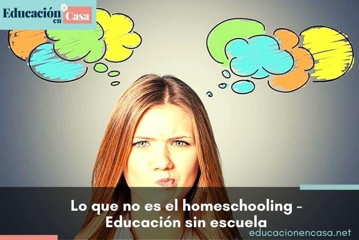 lo que no es el homeschooling