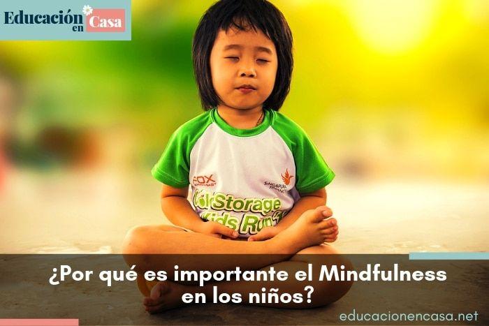 ¿Por qué deberíamos enseñarles Mindfulness a nuestros hijos?