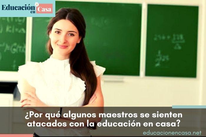 por-que-algunos-maestros-se-sienten-atacados-con-la-educación-en-casa