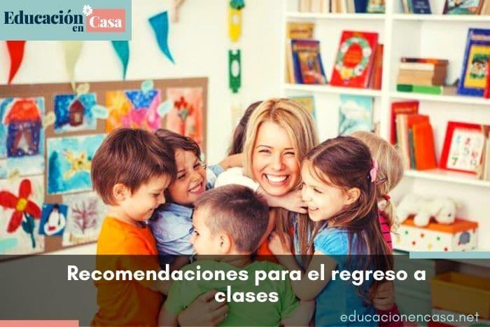 recomendaciones para el regreso a clases