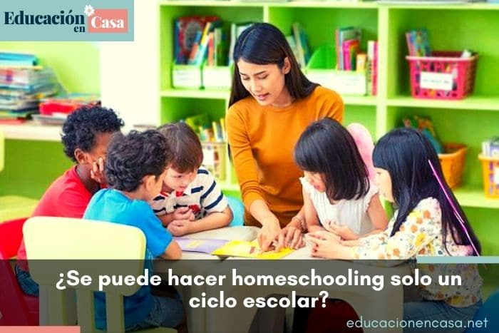se-puede-hacer-homeschooling-solo-un-ciclo-escolar